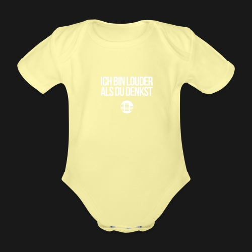 louder als du denkst - Baby Bio-Kurzarm-Body