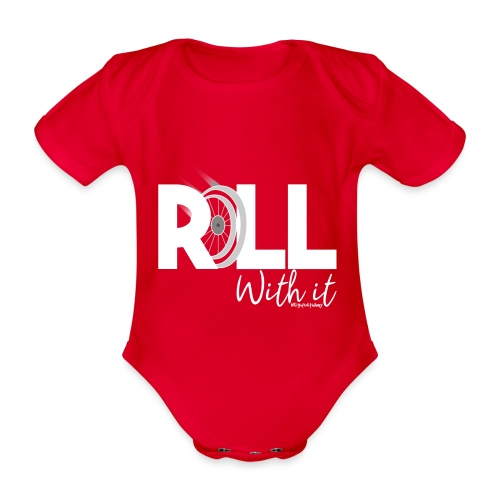 Amy's 'Roll with it' design (white text) - Organic Short-sleeved Baby Bodysuit