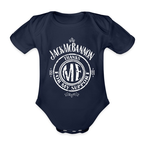 Jack McBannon Thanks Me For My Support - Baby Bio-Kurzarm-Body