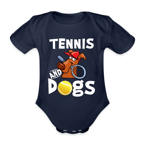 Tennis And Dogs Funny Sports Pets Animals Love - Baby Bio-Kurzarm-Body