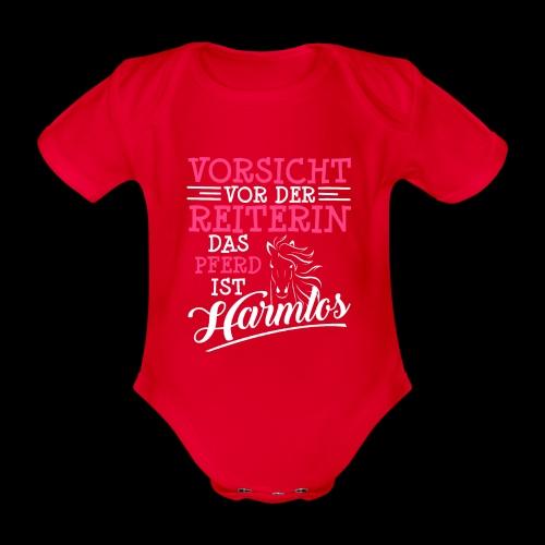 VORSICHT VOR DER REITERIN DAS PFERD IST HARMLOS - Baby Bio-Kurzarm-Body