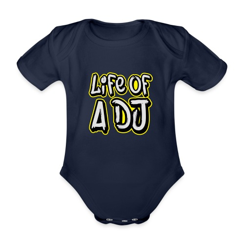 Life of a DJ - Organic Short-sleeved Baby Bodysuit