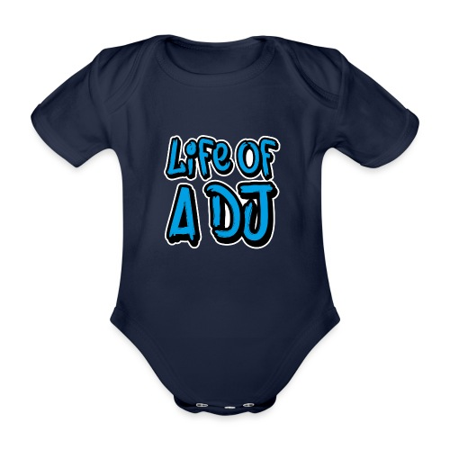 Life of a DJ- Blue - Organic Short-sleeved Baby Bodysuit
