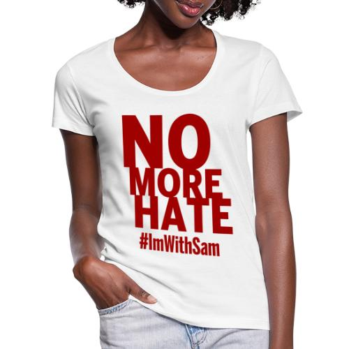 No More Hate- Red Text - Women's Scoop Neck T-Shirt