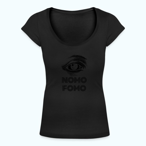 NOMO FOMO - Women's Scoop Neck T-Shirt