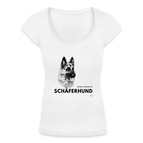 Home is where my Schäferhund is ! - Frauen T-Shirt mit U-Ausschnitt