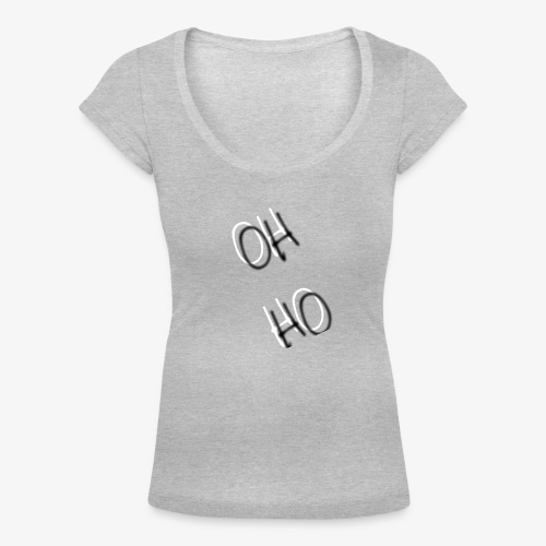 OH HO - Women's Scoop Neck T-Shirt