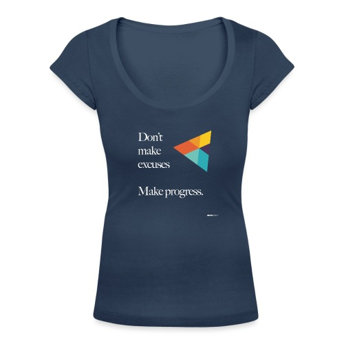 Dont Make Excuses T Shirt - Women's Scoop Neck T-Shirt