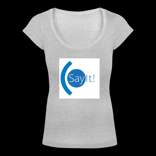 Sayit! - Women's Scoop Neck T-Shirt