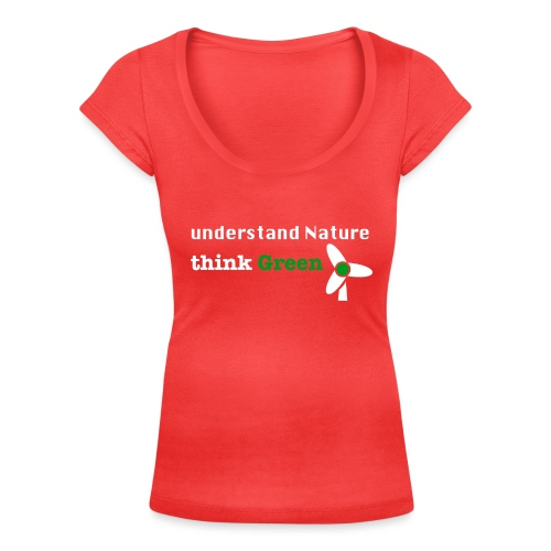 Understand Nature! And think Green. - Women's Scoop Neck T-Shirt