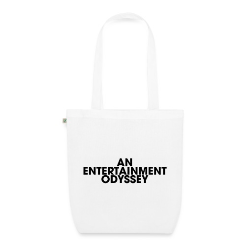 An Entertainment Odyssey - Sac en tissu biologique