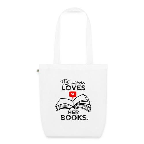 0217 Diese Frau liebt ihre Bücher | Leserin - EarthPositive Tote Bag