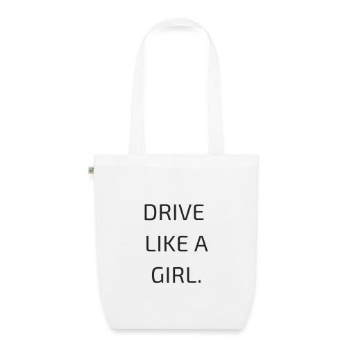 drive like a girl - Sac en tissu biologique