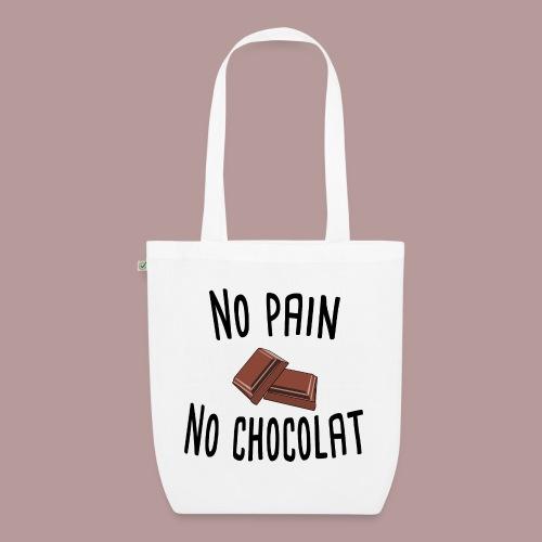 No pain no chocolat citation drôle - Sac en tissu biologique