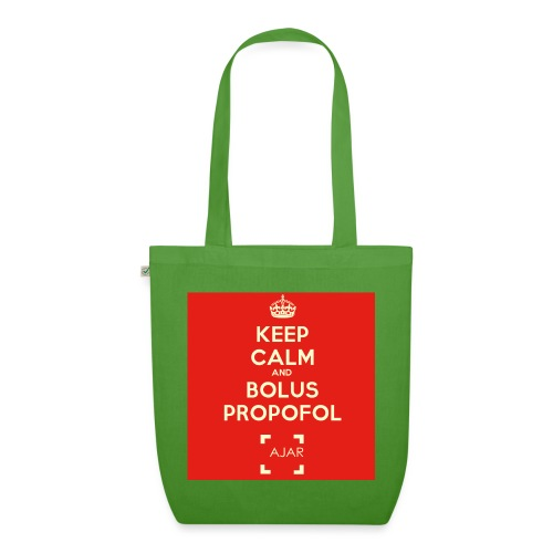 Keep calm and bolus PROPOFOL ! - Sac en tissu biologique