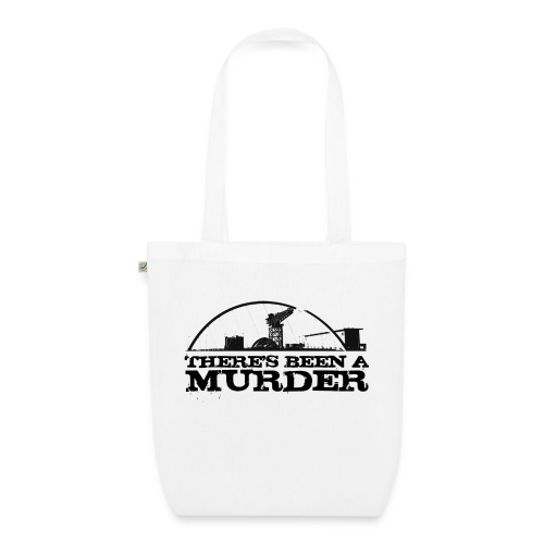 There s Been A Murder - EarthPositive Tote Bag