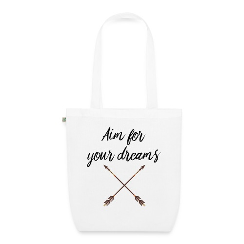 Aim for your Dreams - Luomu-kangaskassi