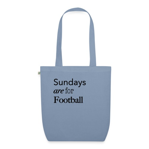 Sundays are for Football - Bio stoffen tas