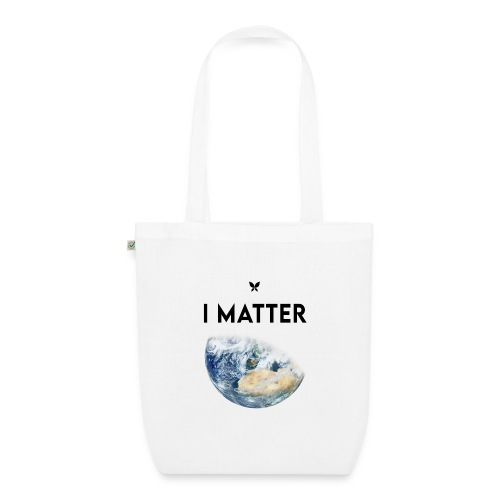 I matter. (Earth Edition) - Bio-Stoffbeutel