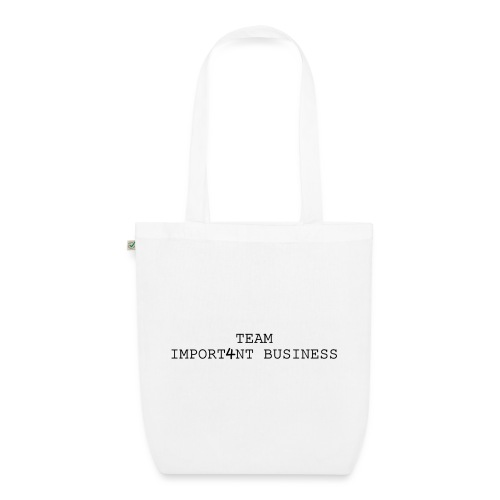 Team Important Business - EarthPositive Tote Bag