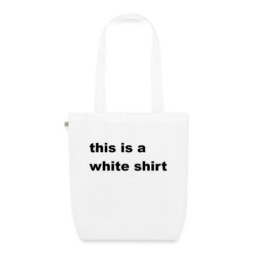 White shirt - Bio-Stoffbeutel