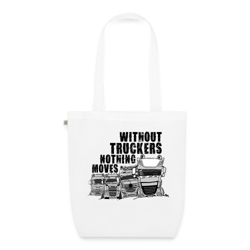 0911 without truckers nothing moves - Bio stoffen tas