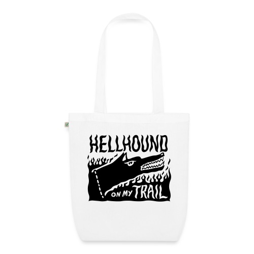 Hellhound on my trail - EarthPositive Tote Bag