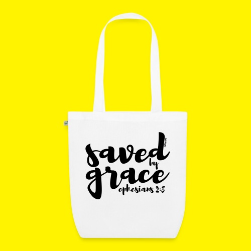 SAVED BY GRACE - Ephesians 2: 8 - EarthPositive Tote Bag