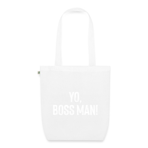 Yo BossMan - LDN Roads Collection - White! - EarthPositive Tote Bag