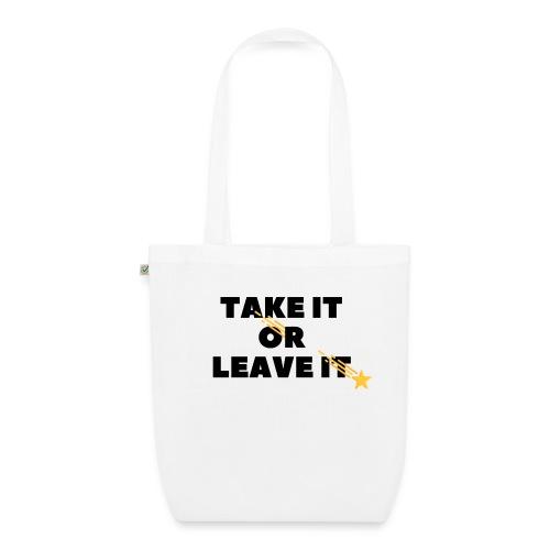 Take It Or Leave It - Sac en tissu biologique