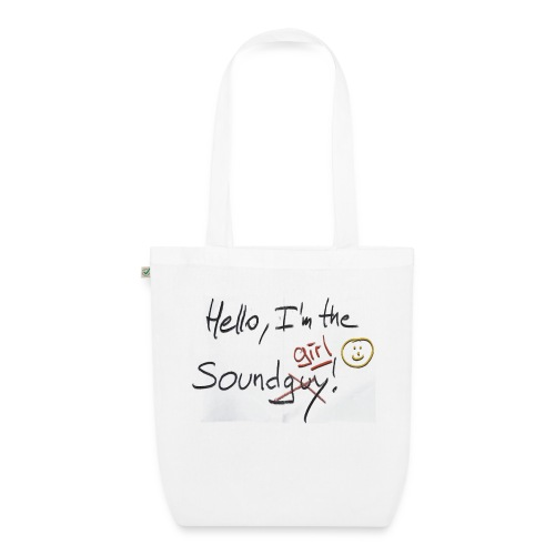 Hello I'm the sound girl - EarthPositive Tote Bag