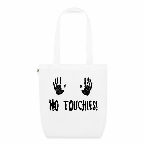 No Touchies in Black 2 Hands Above Text - EarthPositive Tote Bag