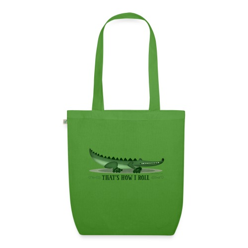 That s How I Roll - EarthPositive Tote Bag