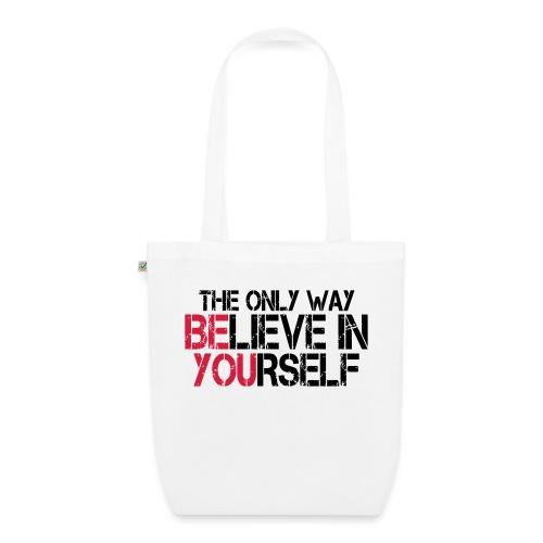 Believe in yourself - Bio-Stoffbeutel