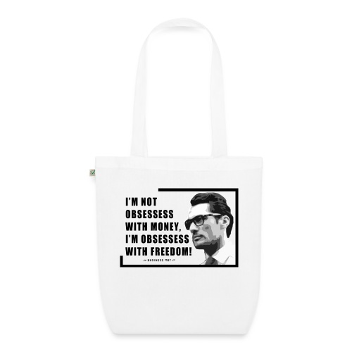 I m not obsessess with money - Borsa ecologica in tessuto