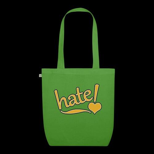 hate ! - Sac en tissu biologique