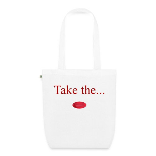 Take The Red Pill - EarthPositive Tote Bag