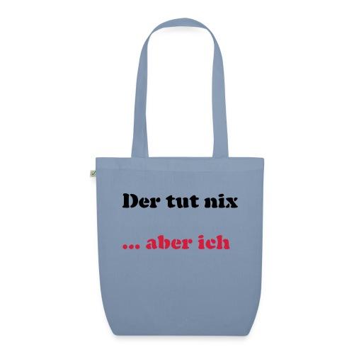 Der tut nix/was - Bio-Stoffbeutel