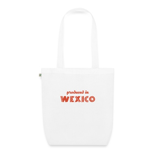 Produced in Wexico - EarthPositive Tote Bag