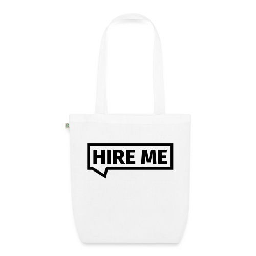 HIRE ME! (callout) - EarthPositive Tote Bag