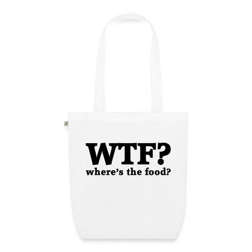 WTF - Where's the food? - Bio stoffen tas