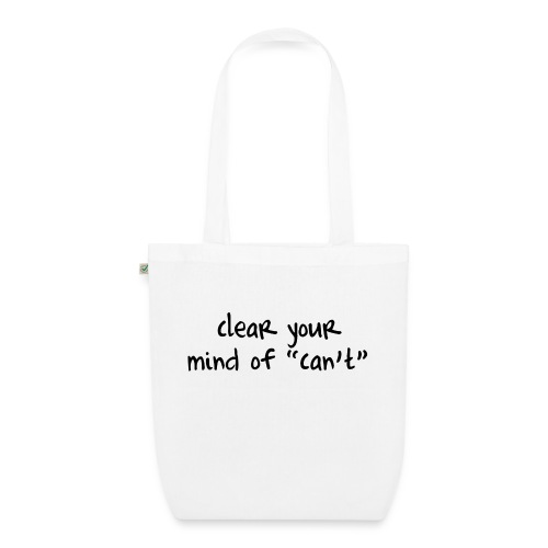 ''Clear your mind of Can't'' Motivational T-shirts - Borsa ecologica in tessuto
