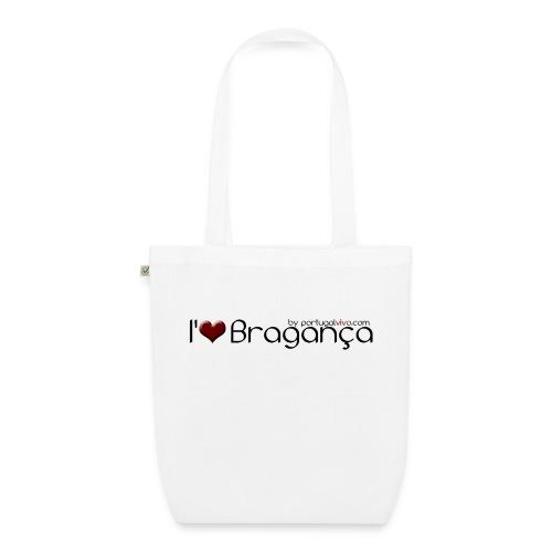 I Love Bragança - Sac en tissu biologique