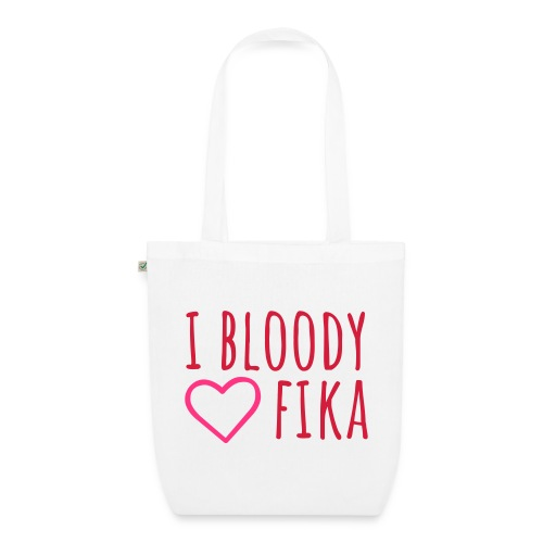 I bloody love fika - with editable colors - Luomu-kangaskassi
