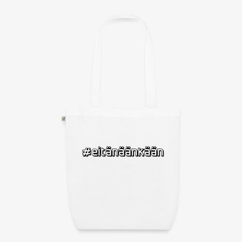 eitänäänkään - EarthPositive Tote Bag