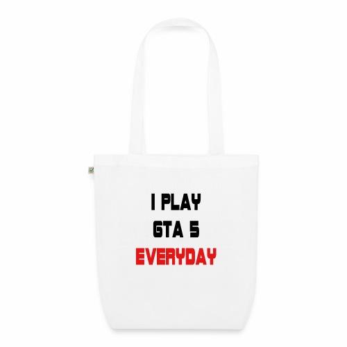 I play GTA 5 Everyday! - Bio stoffen tas