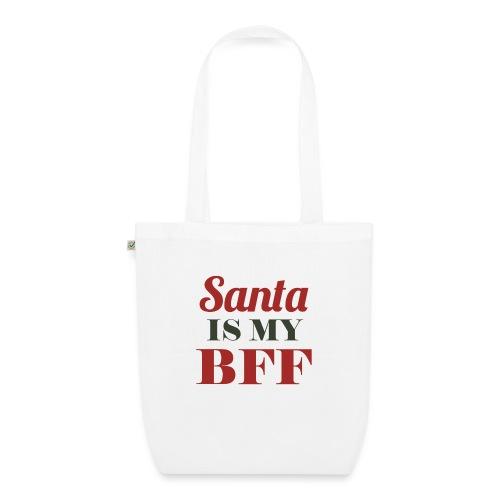 Santa is my BFF! Ein Must have für alle Romantiker - Bio-Stoffbeutel