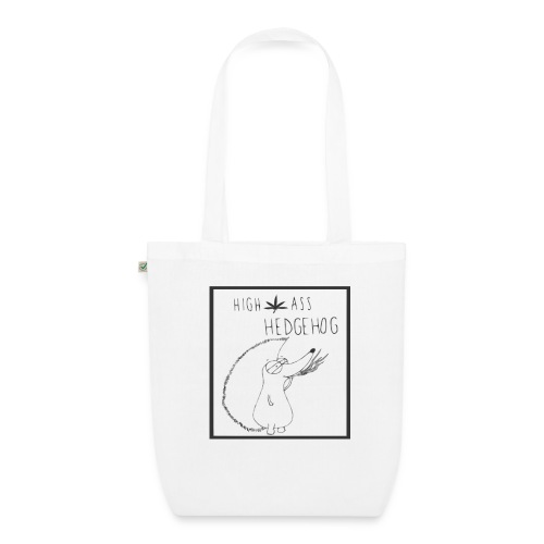 HIGH ASS HEDGEHOG - EarthPositive Tote Bag