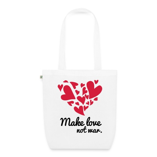 Make Love Not War T-Shirt - EarthPositive Tote Bag