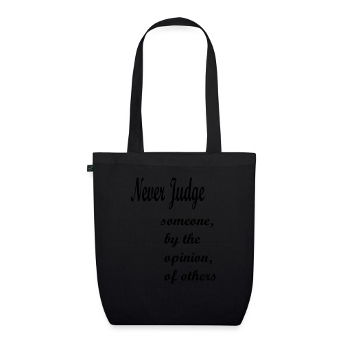 Never Judge - EarthPositive Tote Bag